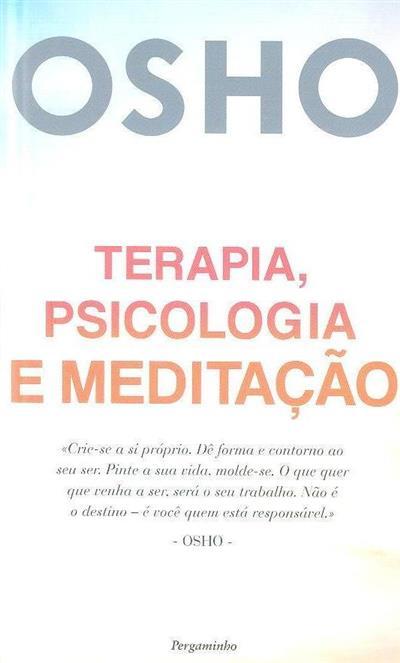 Terapia, psicologia e meditação (Osho)
