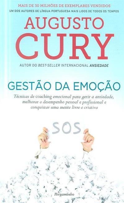 Gestão da emoção (Augusto Cury)