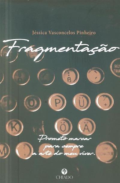 Fragmentação (Jéssica Vasconcelos Pinheiro)