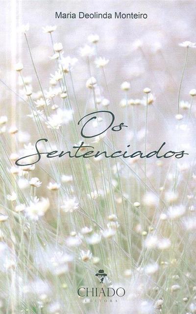 Os sentenciados (Maria Deolinda Monteiro)