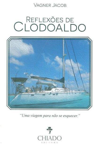 Reflexões de Clodoaldo (Vagner Jacob)