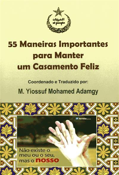55 maneiras importantes para manter um casamento feliz (coord. e trad. M. Yiossuf M. Adamgy)