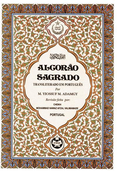 Alcorão sagrado transliterado em português (por M. Yiossuf Mohamed Adamgy)