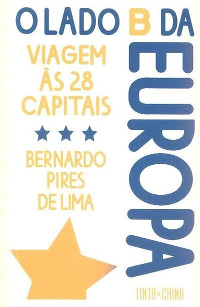O lado B da Europa (Bernardo Pires de Lima)
