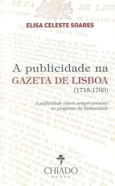 A publicidade na Gazeta de Lisboa (Elisa Celeste Pires de Carvalho Soares)
