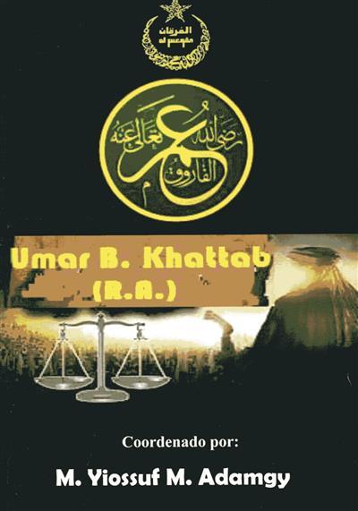 Umar B. Khattab (R.A.) (coord. M. Yiossuf M. Adamgy)