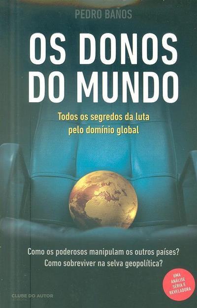 Os donos do mundo (Pedro Baños)