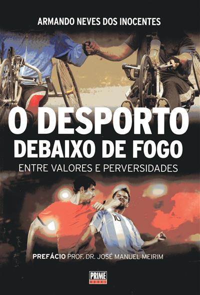 O desporto debaixo de fogo (Armando Neves dos Inocentes)