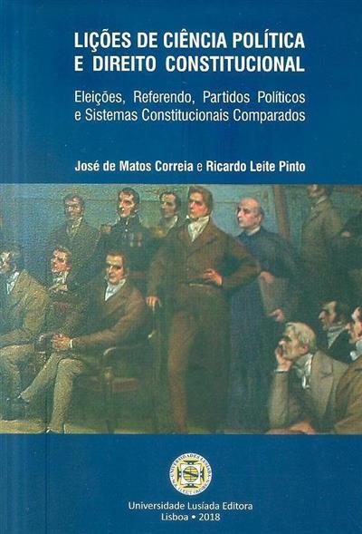 Lições de ciência política e direito constitucional (José de Matos Correia, Ricardo Leite Pinto)