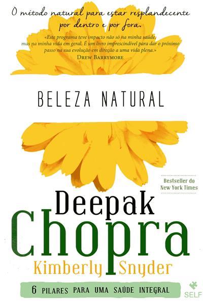 Beleza natural (Deepak Chopra, Kimberly Snyder)
