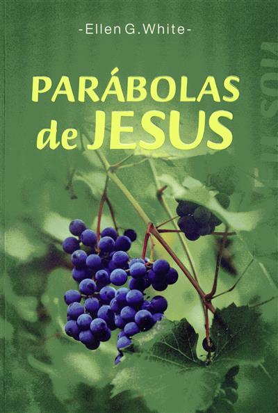 Parábolas de Jesus (Ellen G. White)