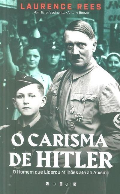 O carisma de Hitler (Laurence Rees)