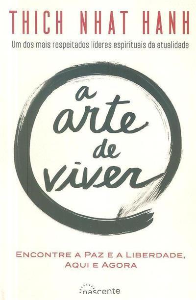 A arte de viver (Thich  Nhat Hanh)