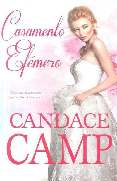 Casamento efémero (Candace Camp)