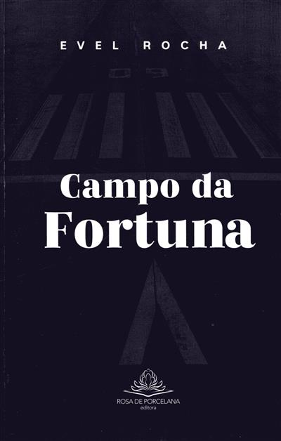 Campo da fortuna (Evel Rocha)