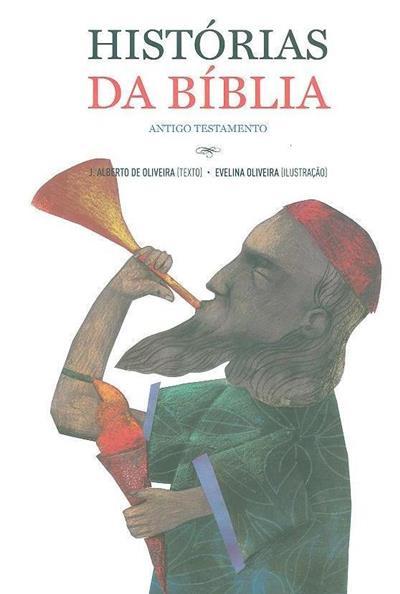 Histórias da Bíblia (J. Alberto de Oliveira)