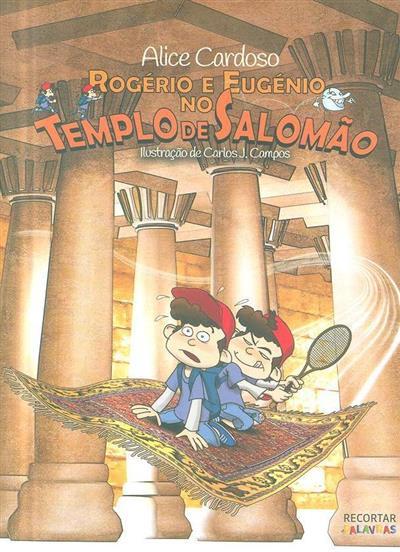Rogério e Eugénio no Templo de Salomão (Alice Cardoso)