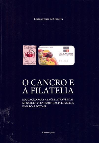 O cancro e a filatelia (Carlos Freire de Oliveira)