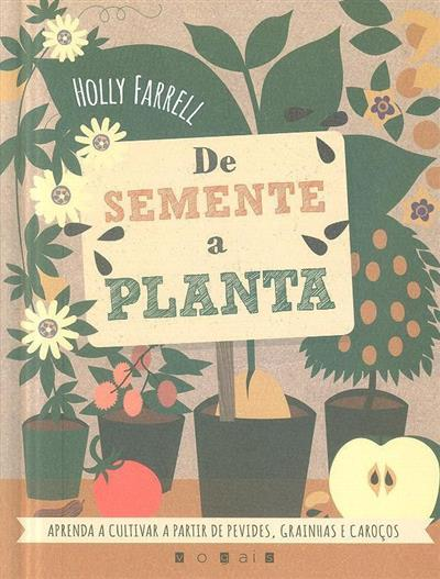De semente a planta (Holly Farrell)