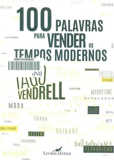 100 Palavras para vender os tempos modernos (Iago Vendrell)
