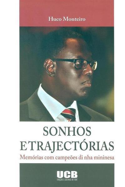 Sonhos e trajectórias (Huco Monteiro)