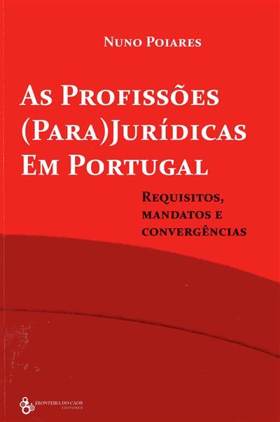 As profissões (para)jurídicas em Portugal (Nuno Poiares)