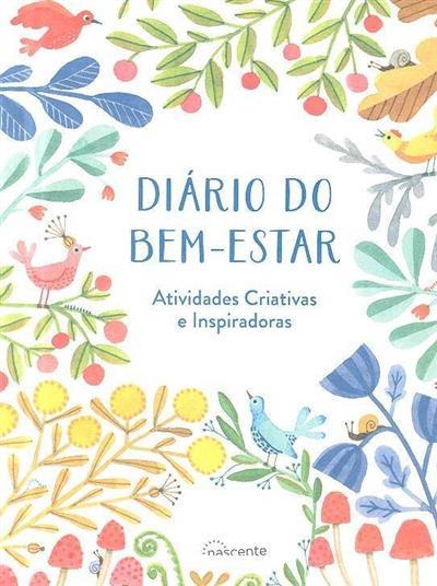 Diário do bem-estar (trad. Isabel Souto Santos)