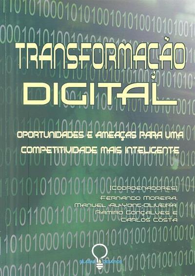 Transformação digital (coord. Fernando Moreira... [et al.] )