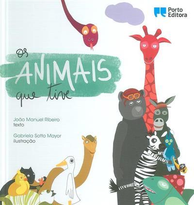 Os animais que tive (João Manuel Ribeiro)