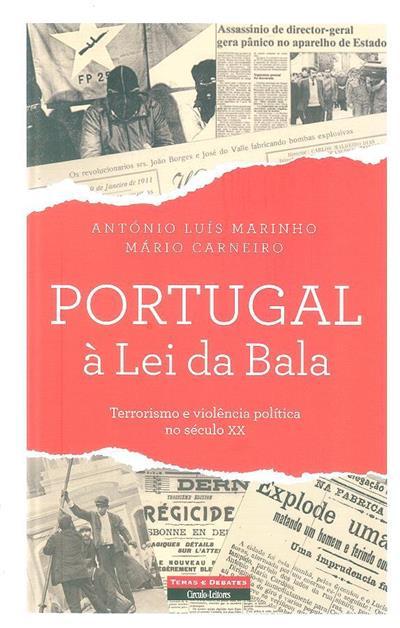 Portugal à lei da bala (António Luís Marinho, Mário Carneiro)