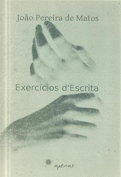 Exercícios d'escrita (João Pereira de Matos)