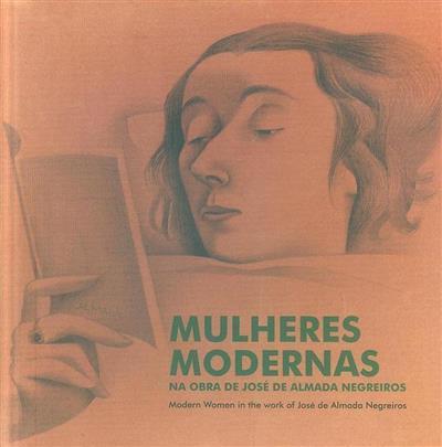 Mulheres modernas na obra de José de Almeida Negreiros (ed. Mariana Pinto dos Santos)
