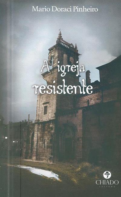 A igreja resistente (Mario Doraci Pinheiro)
