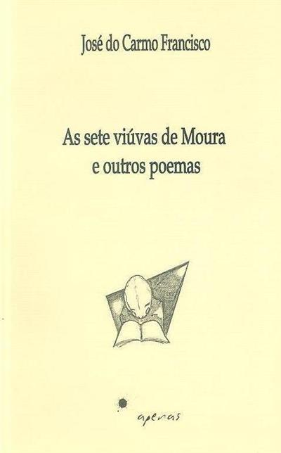 As sete viúvas de Moura e outros poemas