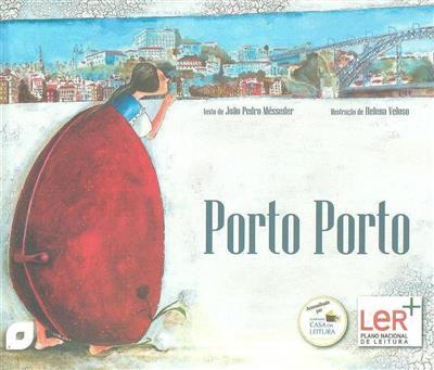 Porto Porto (João Pedro Mésseder)