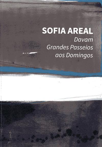 Sofia Areal (texto João Miguel Fernandes Jorge)