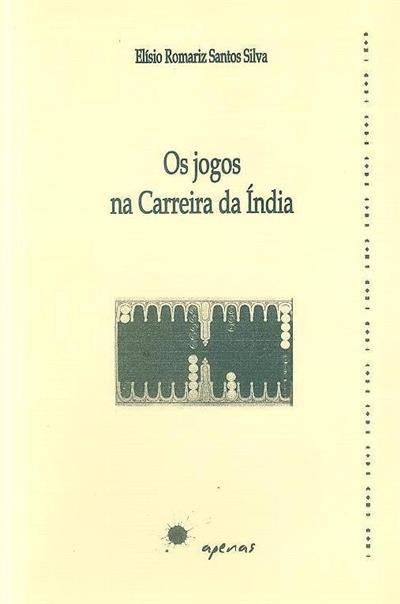 Os jogos na carreira da Índia (Elísio Romariz Santos Silva)