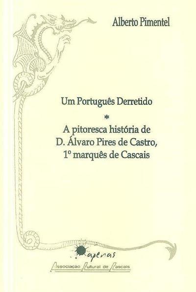 Um português derretido (Alberto Pimentel)