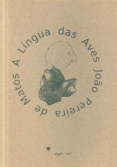 A língua das aves (João Pereira de Matos)
