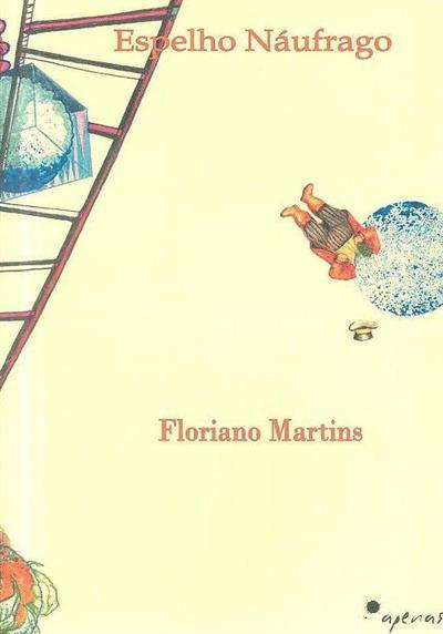 Espelho náugrafo (Floriano Martins)