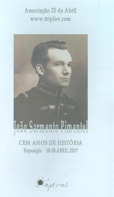 João Sarmento Pimentel (Associação 25 de Abril)