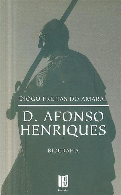 D. Afonso Henriques (Diogo Freitas do Amaral)