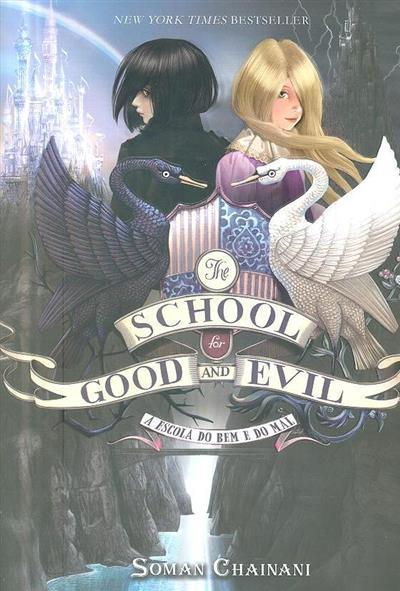 A escola do bem e do mal (Soman Chainani)