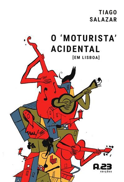 O 'moturista' acidental em Lisboa (Tiago Salazar)