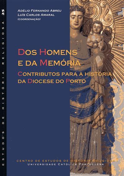 Dos homens e da memória (coord. Adélio Fernando Abreu, Luís Carlos Amaral)