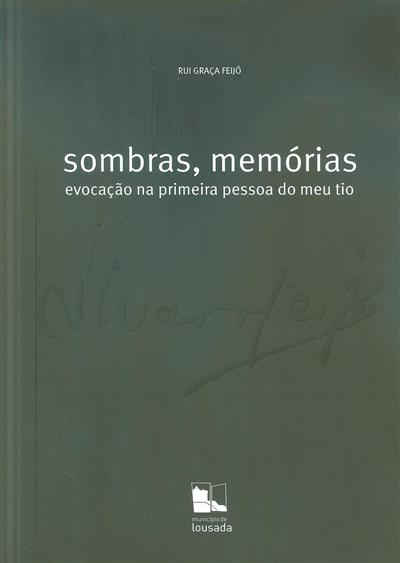 Sombras, memórias (Rui Graça Feijó)