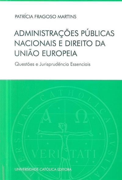 Administrações públicas nacionais e direito da União Europeia (Patrícia Fragoso Martins)