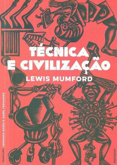 Técnica e civilização (Lewis Mumford)