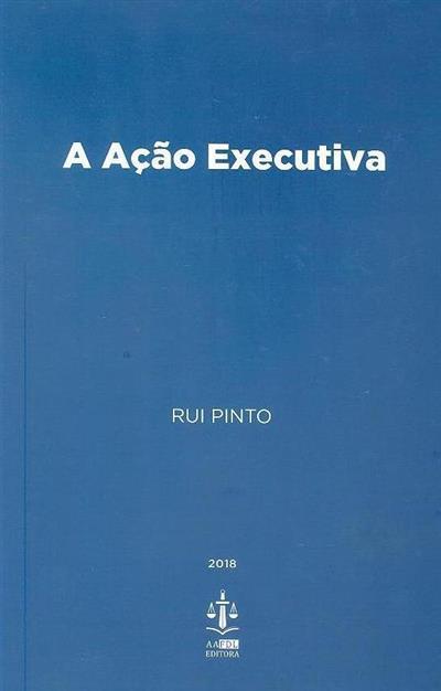 A ação executiva (Rui Pinto)