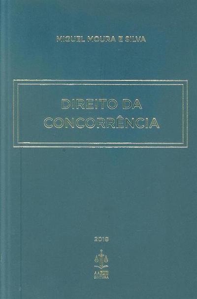 Direito da Concorrência (Miguel Moura e Silva)